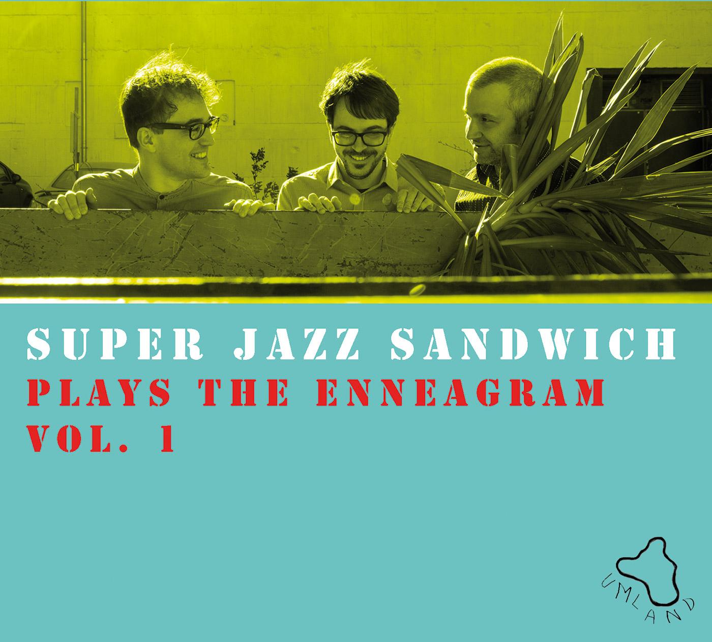 SUPER JAZZ SANDWICH | Salon21 | Umland Records